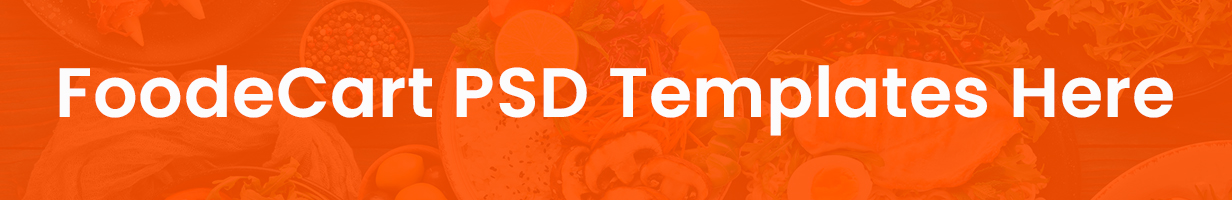 Foodecart - Restaurants & Food PSD Templates